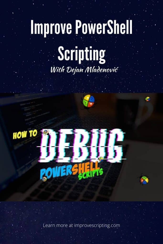 How To Debug PowerShell Scripts
