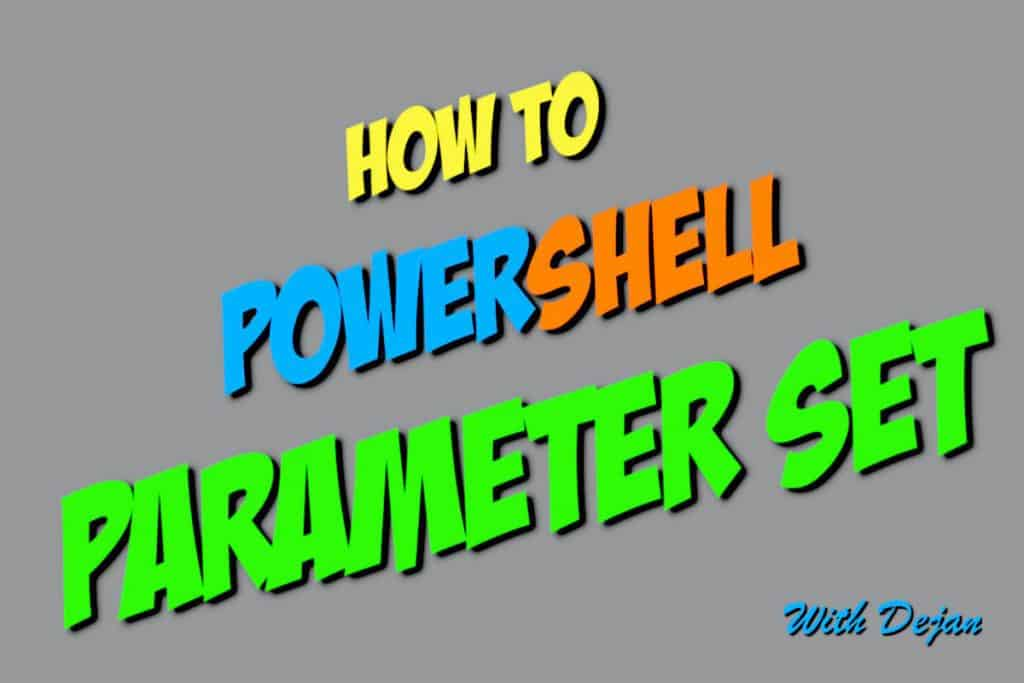 How to Use Parameter Sets in PowerShell Functions