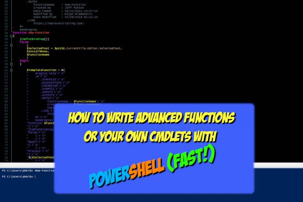 How to write Advanced Functions or own CmdLets with PowerShell Fast