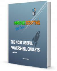 The Most Useful PowerShell CmdLets and More…