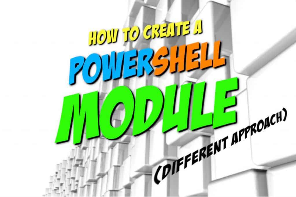 How To Create A Powershell Module