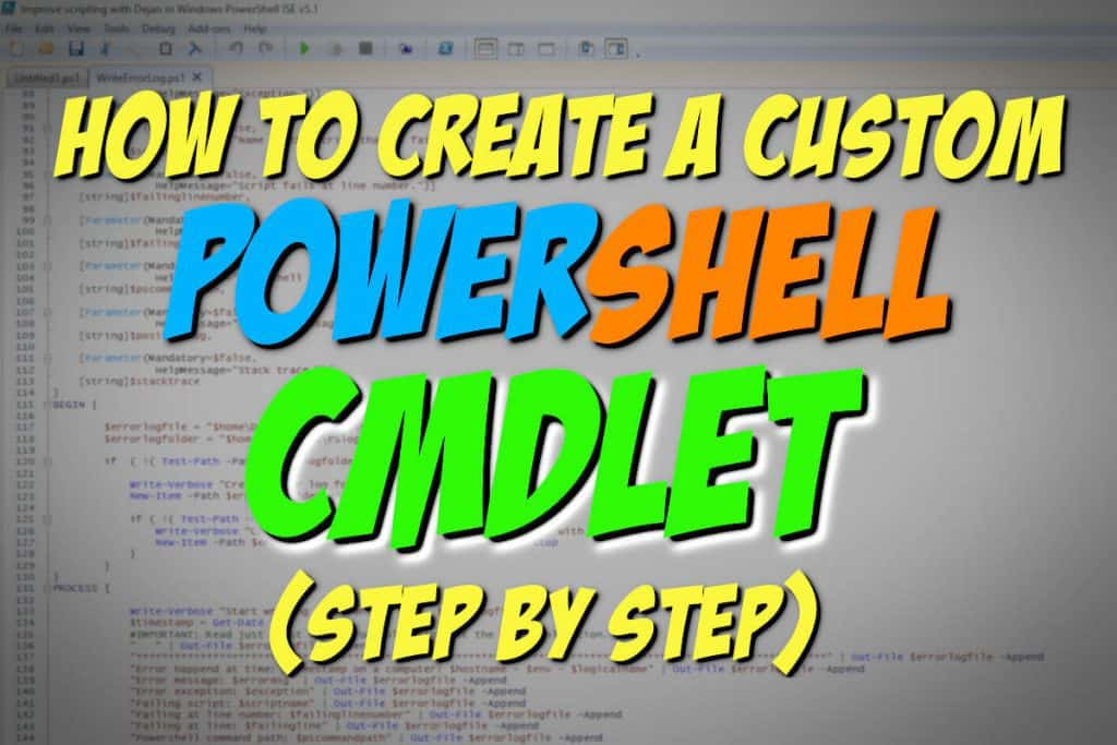 How To Create Custom PowerShell CmdLet