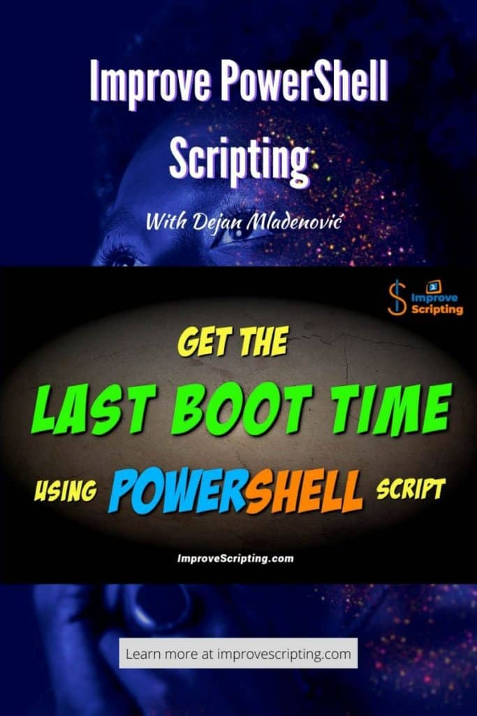 Get The Last Boot Time Using PowerShell Script Pinterest