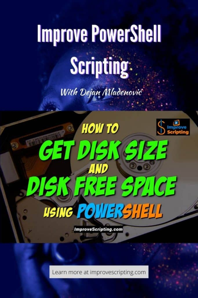 How To Get Disk Size And Disk Free Space Using PowerShell