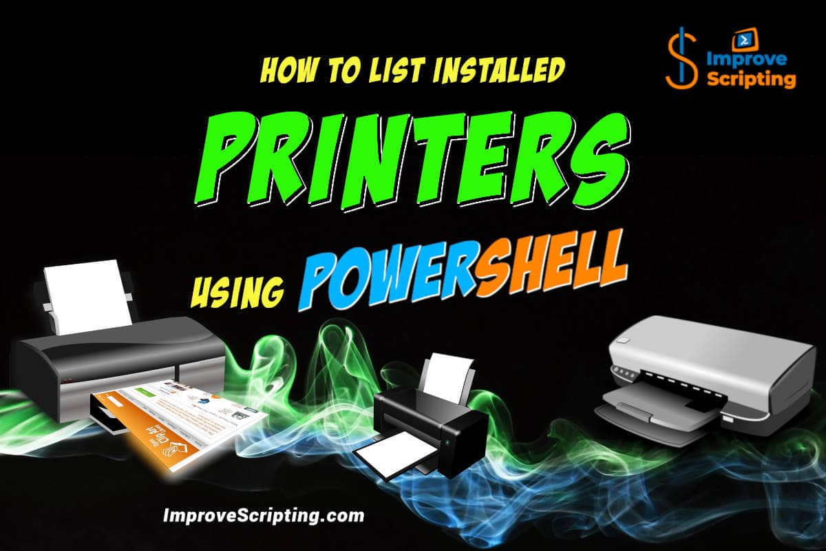 How To List Installed Printers Using PowerShell Featured