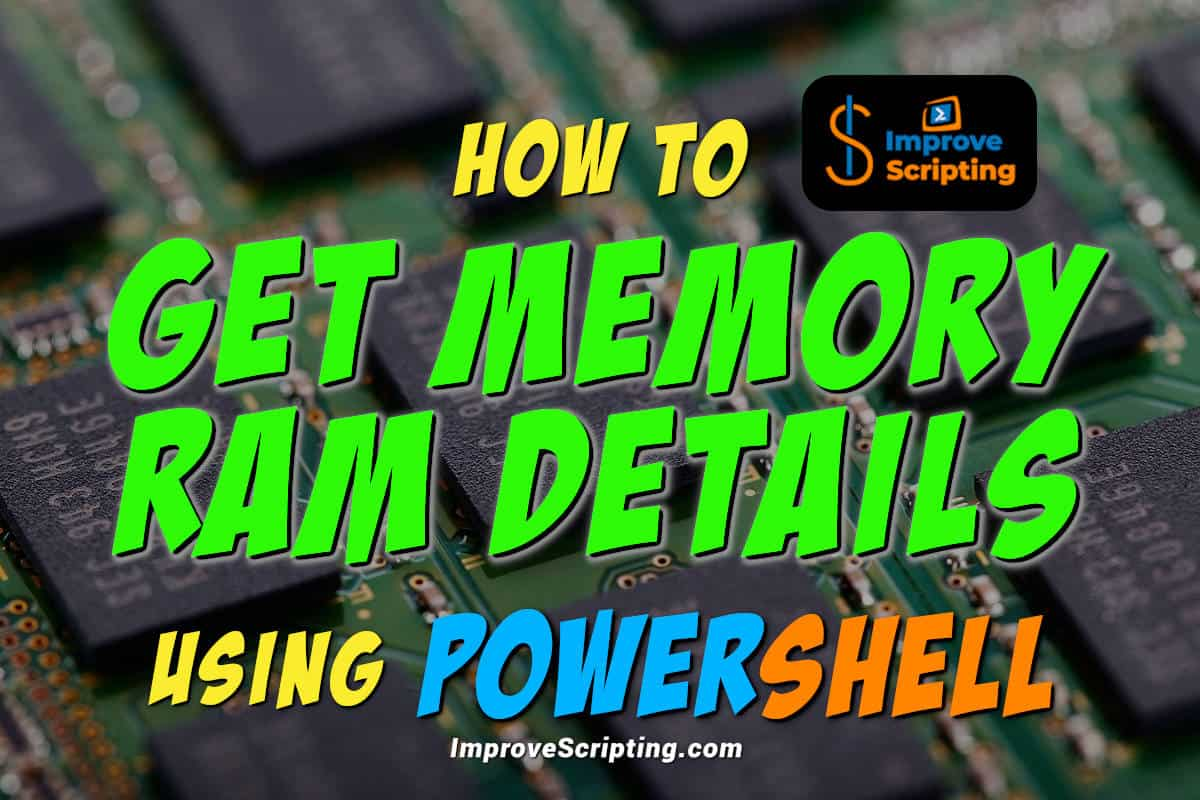 How To Get Memory RAM Details Using PowerShell