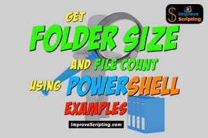 Get Folder Size And File Count Using PowerShell Examples