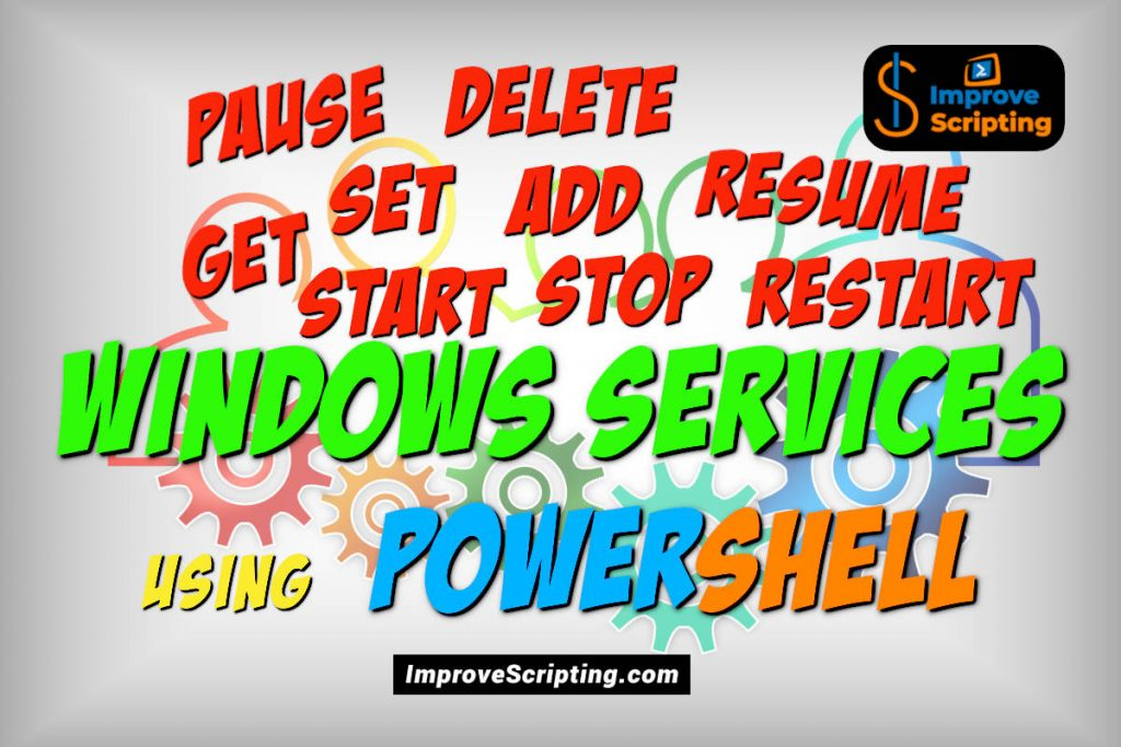 Handle Windows Services Using PowerShell With Easy Steps